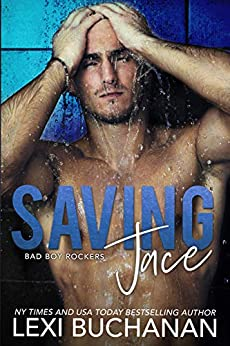 Saving Jace: Sinful (Bad Boy Rockers Book 5) by [Lexi Buchanan]