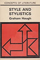 Style and Stylistics (Concepts of Literature S.)