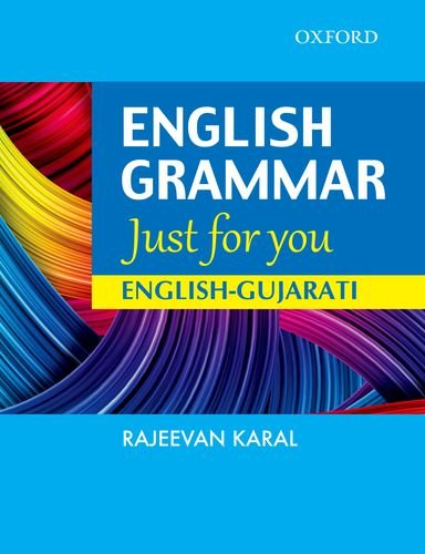 English Grammar just for you English – Gujarati (PB)....Karal R