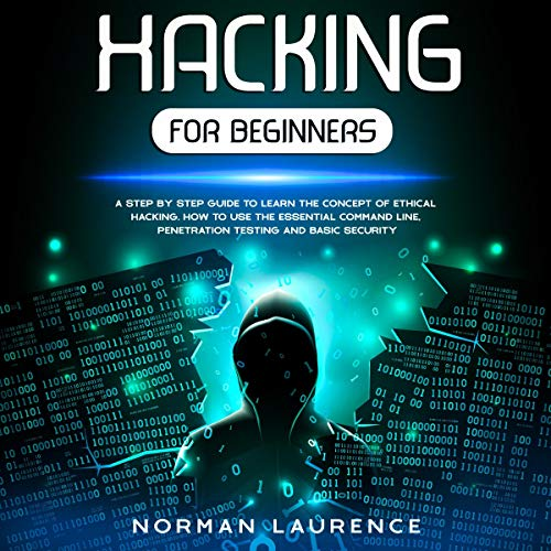 Hacking for Beginners Audiobook By Norman Laurence cover art