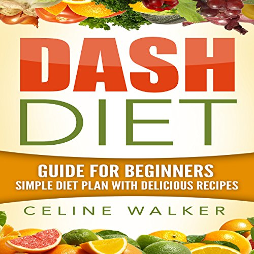 Dash Diet: Guide for Beginners audiobook cover art