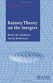Ramsey Theory on the Integers (Student Mathematical Library, Vol. 24) (Student Mathematical Library, V. 24)