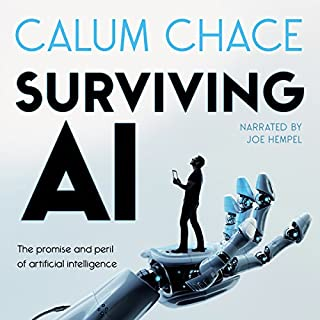Surviving AI: The Promise and Peril of Artificial Intelligence cover art