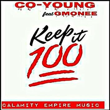 Keep It 1hunnid (feat.  Gmonee)