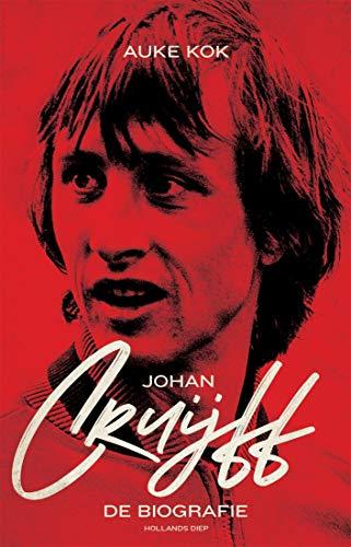 Johan Cruijff: de biografie (Dutch Edition)