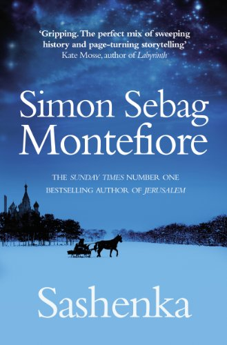 Sashenka (The Moscow Trilogy) by [Simon Sebag Montefiore]