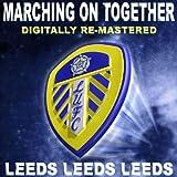 Leeds, Leeds, Leeds (Marching On Together)