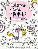 Colorea y crea tu pop-up. Unicornios (Castellano - A Partir De 3 Años -...