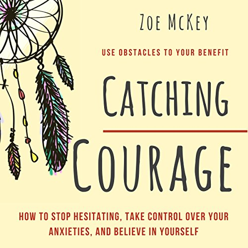 Catching Courage audiobook cover art