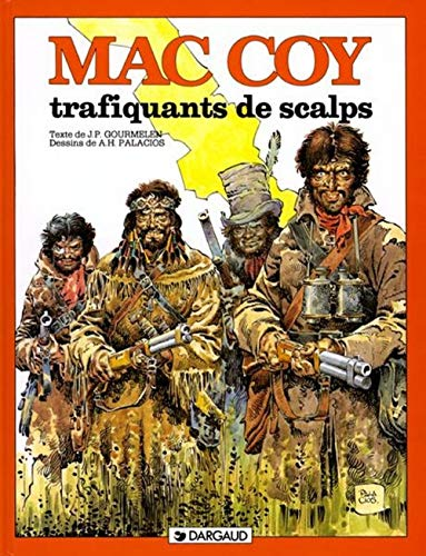 Mac Coy, tome 7 : Trafiquants de scalps
