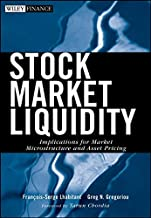 Stock Market Liquidity: Implications for Market Microstructure and Asset Pricing (Wiley Finance)
