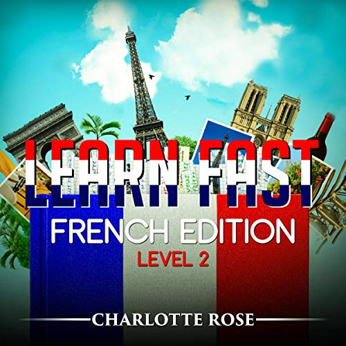 Learn Fast French Edition Level 2 audiobook cover art