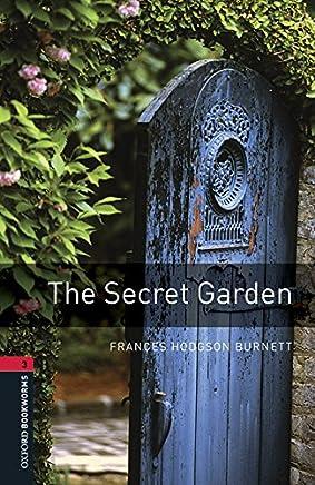Secret garden. Oxford bookworms library. Livello 3. Con CD Audio formato MP3. Con espansione online