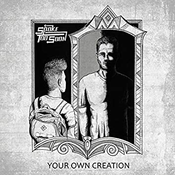 Your Own Creation