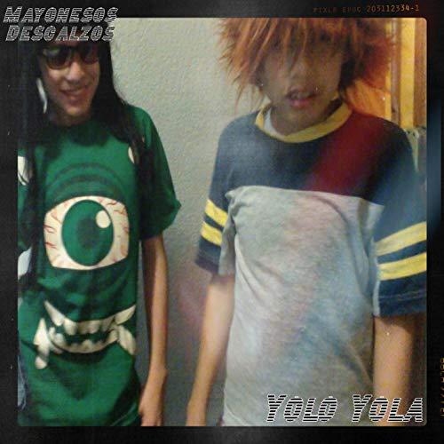 Yolo Yola [Explicit]