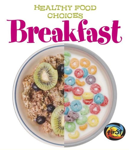 Breakfast: Healthy Food Choices
