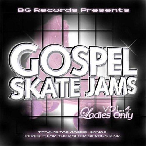 Gospel Skate Jams, Vol.4