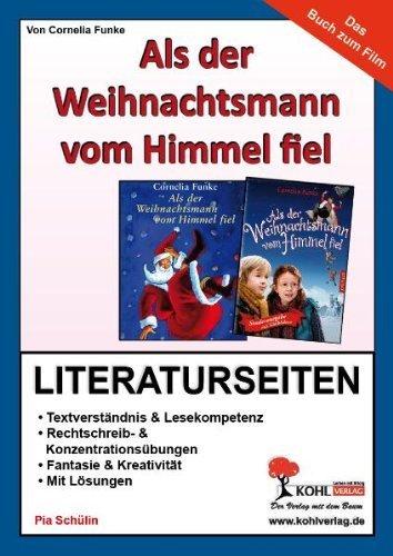 Als der Weihnachtsmann vom Himmel fiel - Literaturseiten von Pia Schülin (25. November 2011) Broschiert