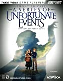 Lemony Snicket's a Series of Unfortunate Events - Official Strategy Guide (Official Strategy Guides) by Dan Birlew (9-Nov-2004) Paperback - Brady Games; 1 edition (9 Nov. 2004)