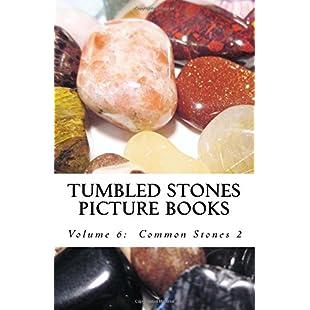 Tumbled Stones Picture Books Volume 6 Common Stones 2