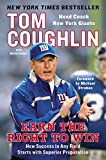 Earn The Right To Win: How Success in Any Field Starts with Superior Preparation - Tom Coughlin