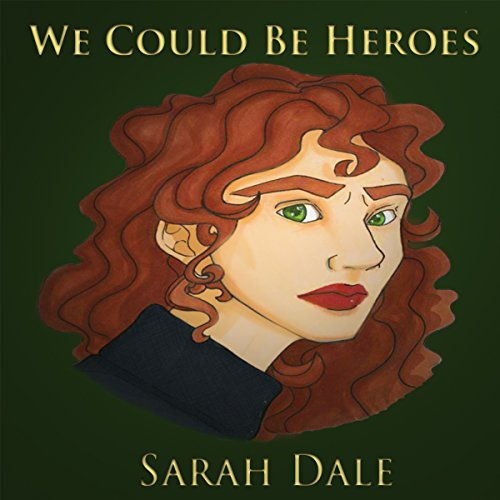We Could Be Heroes audiobook cover art