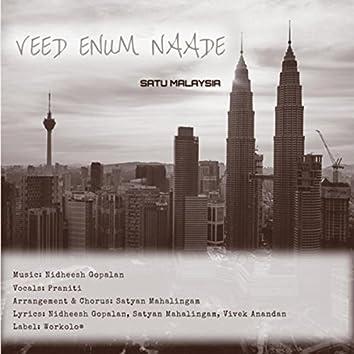 Veed Enum Naade: Satu Malaysia (feat. Praniti & Satyan Mahalingam)