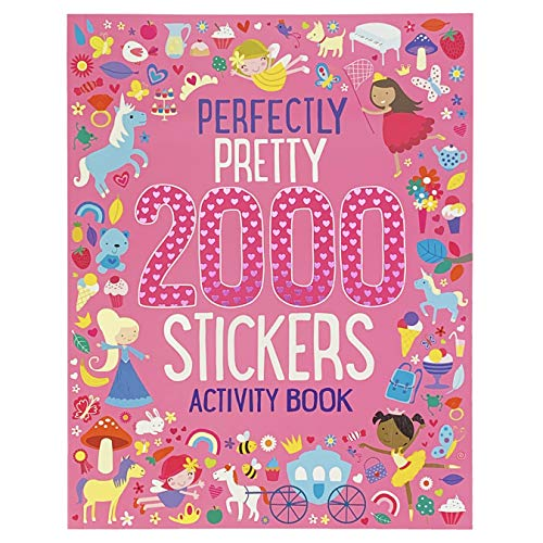 2000 Stickers: Perfectly Pretty Princess Activity and Sticker Book for Kids Ages 3-7 (Puzzles, Mazes, Coloring, Dot-to-Dot, And More!)