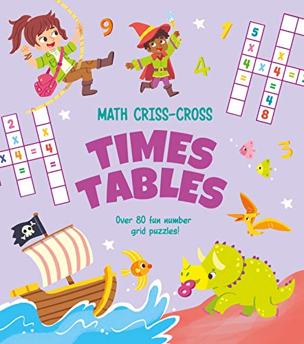 Math Criss-Cross Times Tables: Over 80 Fun Number Grid Puzzles!