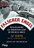 Jay Dobyns, Nils Johnson-Shelton: Falscher Engel