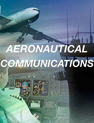 AERONAUTICAL COMMUNICATIONS (AVIATION Book 4) (English Edition)