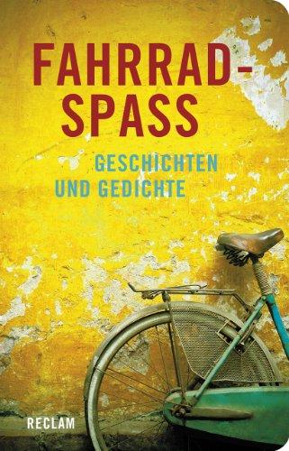 Fahrradspaß: Geschichten und Gedichte