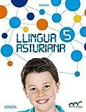 Llingua Asturiana 5. (Aprender ye crecer en conexión)
