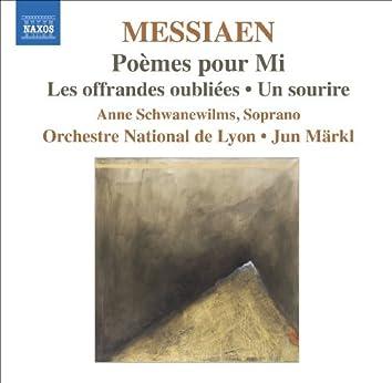 Messiaen, O.: Poemes Pour Mi / Les Offrandes Oubliees / Un Sourire