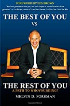 The Best of You vs The Rest of You: A Path to WhoyouBeing?