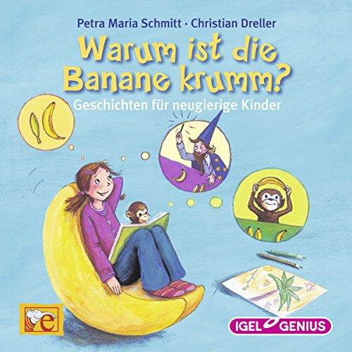 Warum ist die Banane krumm? Titelbild
