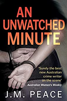 An Unwatched Minute by [J.M. Peace]