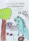 La historia de la Tierra y de los dinosaurios (El Hada y El Duende)