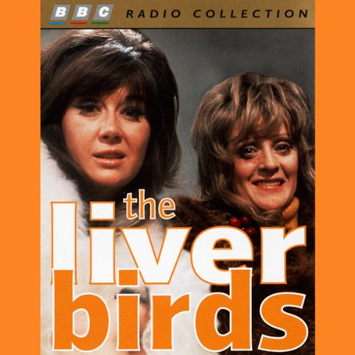 Liver Birds: Anybody Here Seen Thingy cover art