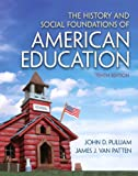 History and Social Foundations of American Education, The (2-downloads)