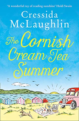 The Cornish Cream Tea Summer: The most heartwarming and funny Cornish romance of the year for fans of Holly Martin (The Cornish Cream Tea series, Book 2)