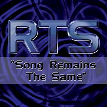 Song Remains the Same (Remixes)