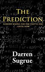 The Prediction: A Novel