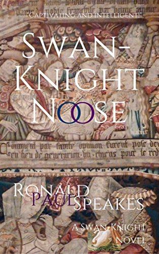 Swan-Knight Noose (A Swan-Knight Novel)