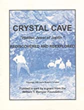 Crystal Cave: Hidden Jewel of Joplin - Rediscovered and Reexplored