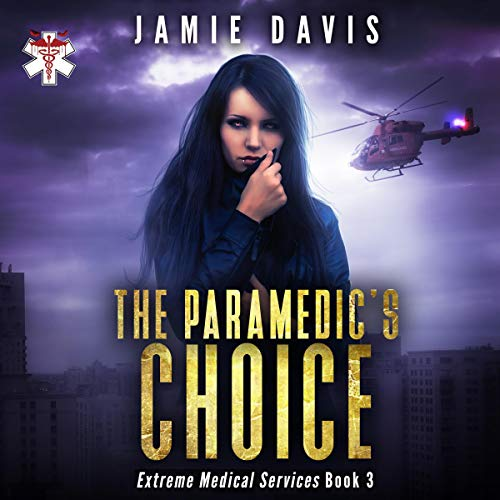 The Paramedic's Choice audiobook cover art