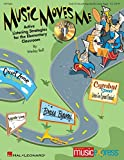 Music Moves Me, Volume 1: Active Listening Strategies for the Elementary Classroom [With CD (Audio)]