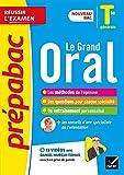 Le Grand Oral Tle - Prépabac Réussir l'examen - Nouveau bac 2021