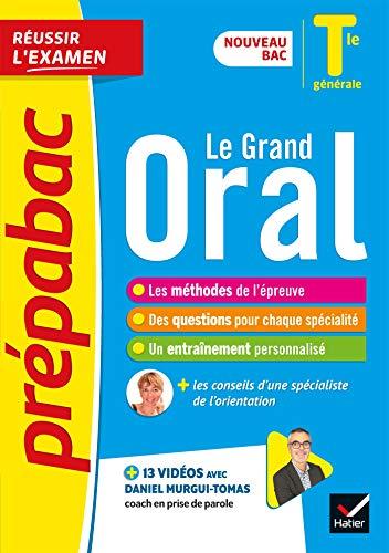 Le Grand Oral Tle générale: nouveau bac 2021 (Prépabac Réussir l