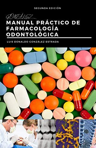 Manual Práctico de Farmacología Odontológica